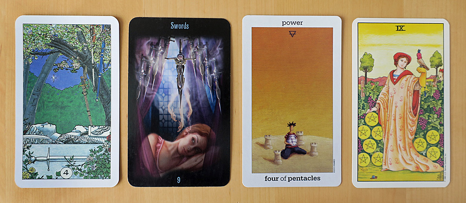 Four of Swords, Nine of Swords, Four of Pentacles, Nine of Pentacles